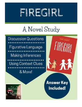 Firegirl Book Study - Common Core Aligned