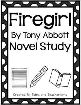 Firegirl by Tony Abbott Novel Study Extended Version