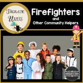 Firemen & Community Helpers Thematic Unit