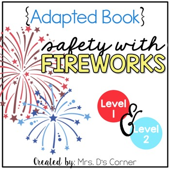 Firework Safety Adapted Books ( Level 1 and Level 2 )