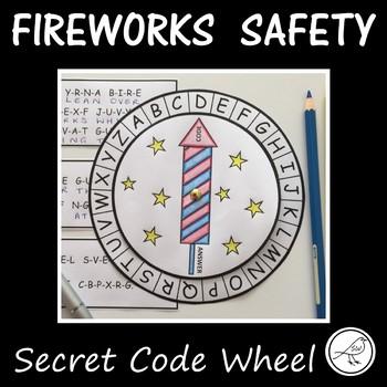 Fireworks Safety  -  Secret Code Wheel  -  Guy Fawkes / 4th of July / Diwali