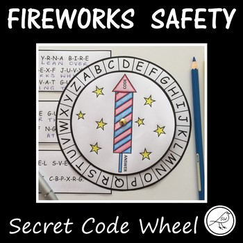 Firework Safety  -  Secret Code Wheel  -  Guy Fawkes / 4th