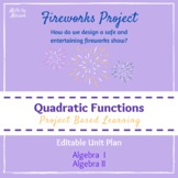 Fireworks Show Unit Plan (Quadratics Project PBL)