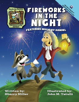 Fireworks in the Night, Randy the Raccoon and His Musical