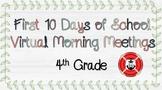 First 10 Days of School VIRTUAL Morning Meetings - 4th Grade