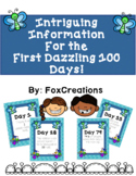 First 100 Days Informational Facts