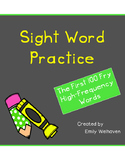 First 100 Fry High-Frequency Word Practice Pages