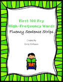 First 100 Fry High-Frequency Word Sentence Strips