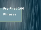 First 100 Fry Phrases Class Practice