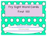 First 100 Fry Sight Words - Cards