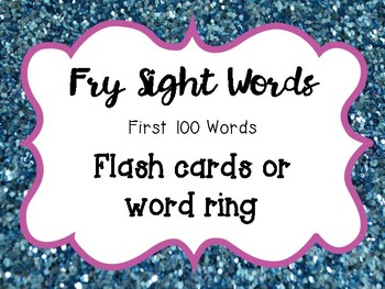 First 100 Fry Sight Words Cards or Ring