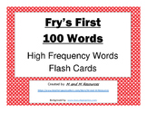 First 100 Fry Sight Words Flash Cards