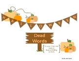 Freebie Halloween Dead Words Writing Activity
