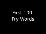 Fry Word Assessment