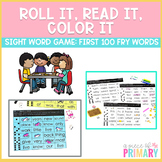 First 100 Fry Words Roll It, Read It, Color It
