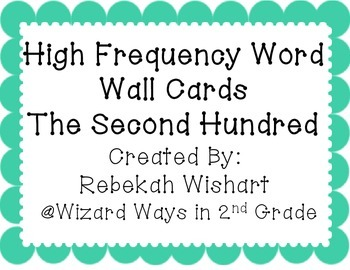 Second 100 High Frequency Words- Word Wall Cards