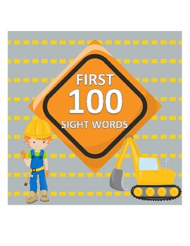 First 100 Sight Words- Construction