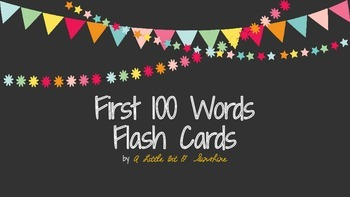 First 100 Word Flash Cards