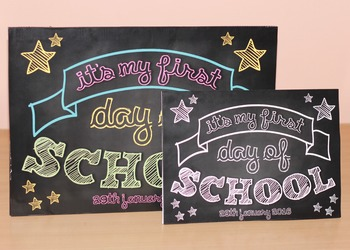 First (1st) Day of School Poster / Sign