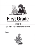 First (1st) Grade End of  the Year Assessment