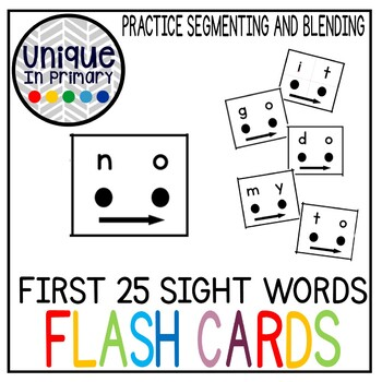 First 25 High Frequency Words Flash Cards (with segment and blend dots/arrows)