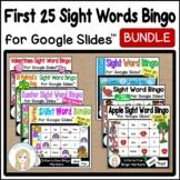 First 25 Sight Words Interactive Bingo Game Bundle for Google Slides™
