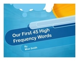 First 45 High Frequency Words
