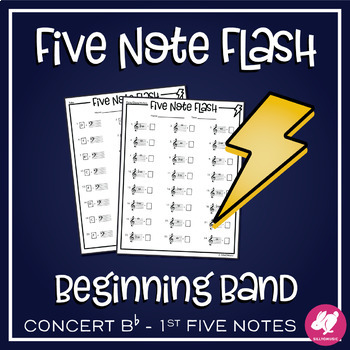 First 5 Concert Bb Band Notes Speed Note Naming Five Note Flash