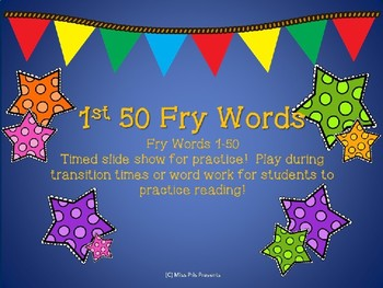 First 50 Fry Sight Words Timed Slide Show
