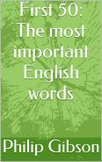 First 50 Most Important Words (with example sentences)