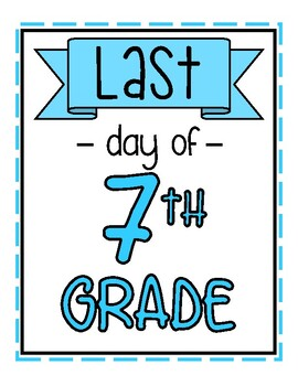 First AND Last Day of School Signs - Blue