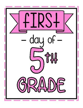 First AND Last Day of School Signs - Pink