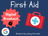 First Aid - Digital Breakout! (Escape Room, Brain Break, Health)