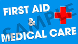 First Aid & Medical Care Power Point Presentation & Worksh