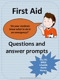 First Aid Scenarios - Questions and Answer Prompts