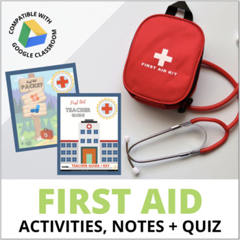 First Aid Unit: FUN Activities, Notes & Assessments for Health or PE classes