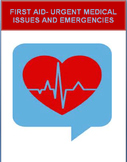 First Aid- Urgent and Emergency Medical Issues- 4 activities