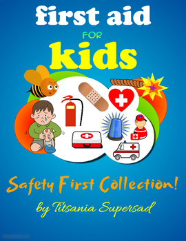 FIRE - First Aid for Kids