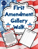 First Amendment Gallery Walk Activity- Freedom of speech, press, etc.