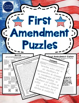 First/1st Amendment Puzzles- Word Search, Cipher, Cryptogram, Mix Up: Civics