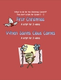 Readers Theatre: First Christmas / When Santa Claus Comes