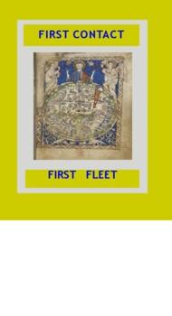 History of Australia: First Contact First Fleet: a simulat