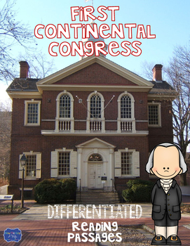 First Continental Congress Differentiated Reading Passages & Questions