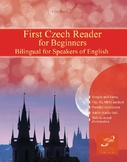 First Czech Reader for Beginners Bilingual for Speakers of