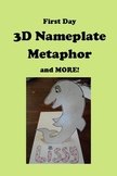 First Day 3D Metaphor Nameplate and MORE!