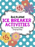 First Day Activities and Ice Breakers!