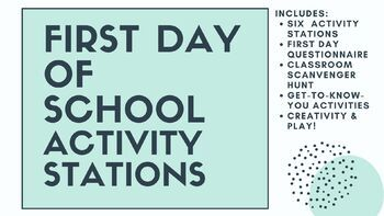 First Day Activity Stations