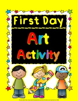 Back to School First Day Art Activity