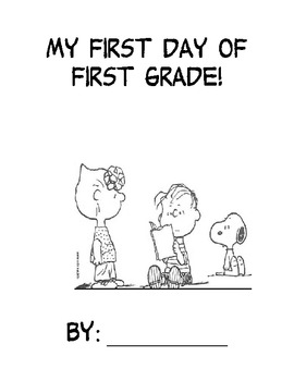 First Day Book - 1st Grade - Snoopy Themed