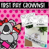 First Day Crowns - Editable Versions Included!